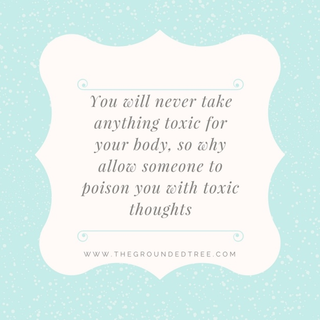 you-will-never-ever-take-anything-toxic-for-your-body-so-why-allow-someone-to-poison-you-with-toxic-thoughts